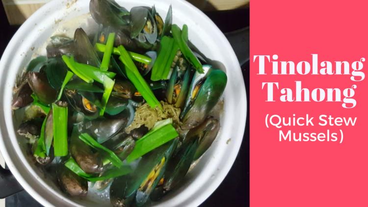 Tinolang Tahong Sabaw Recipe Stew Mussels Soup